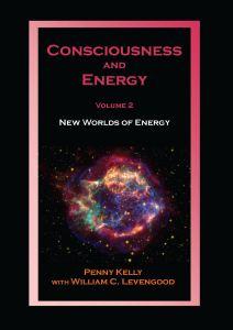 Consciousness and Energy, Vol 2